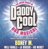 DADDY COOL - Das Boney M. Musical
