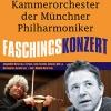 FASCHINGSKONZERT • Kammerorchester der Münchner Philharmoniker